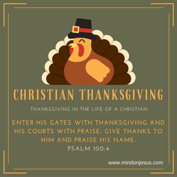Christian Thanksgiving. Psalm 100:4