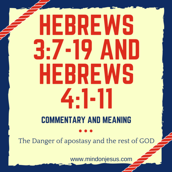 Hebrews 3:7-19 and Hebrews 4:1-11 commentary