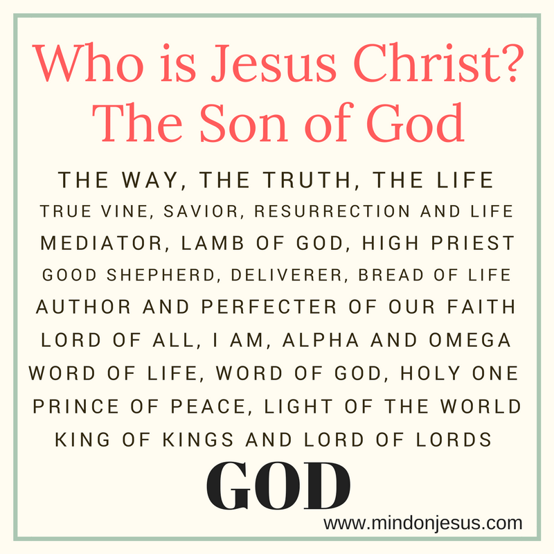 Who is Jesus Christ? The Son of God