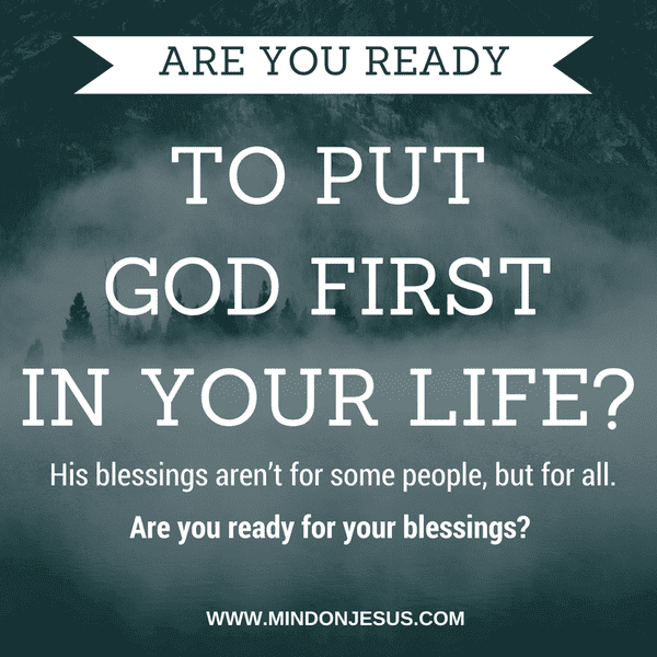 Ready to put God first in your life?