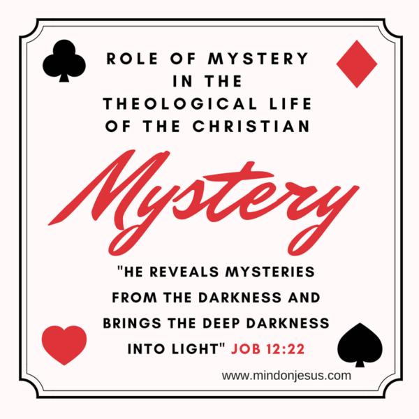 Christian mystery, Job 12:22